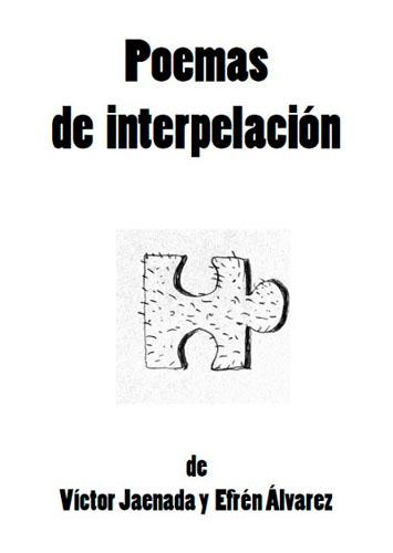 Poemas de interpelación, 2012 - autopublicaciones